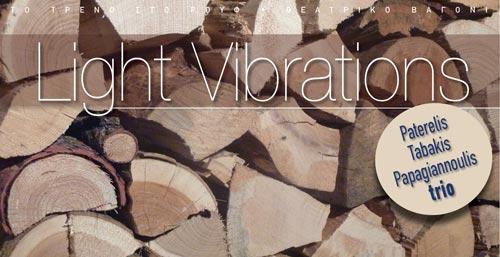 Light Vibrations